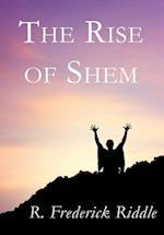 The Rise of Shem af R. Frederick Riddle