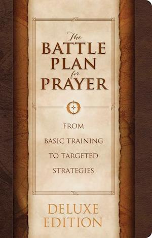 Ukendt format The Battle Plan for Prayer af Alex Kendrick, Stephen Kendrick