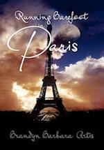 Running Barefoot in Paris