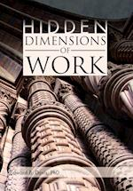 Hidden Dimensions of Work