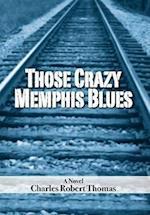 Those Crazy Memphis Blues