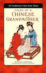 Tales of a Chinese Grandmother af Frances Carpenter