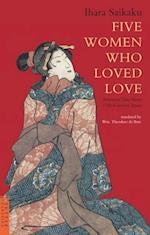 Five Women Who Loved Love af Ihara Saikaku