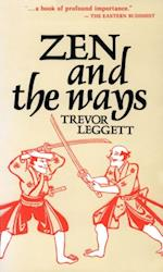 Zen and the Ways af Trevor Leggett