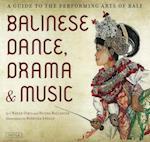 Balinese Dance, Drama & Music