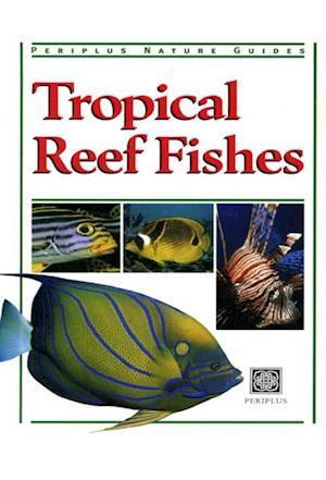 Tropical Reef Fishes af Gerald Allen