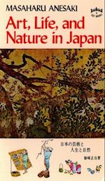 Art, Life, and Nature in Japan af Masaharu Anesaki
