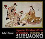 Japanese Woodblock Prints in Miniature: The Genre of Surimono