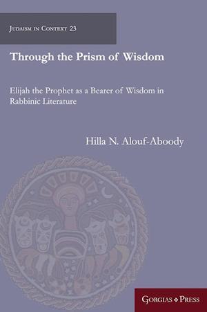 Through the Prism of Wisdom