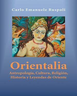 Orientalia af Carlo Emanuele Ruspoli