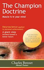 The Champion Doctrine: Muscle Is in Your Mind