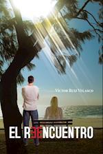 El Reencuentro af Victor Ruiz Velasco