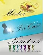 Mister, Por Que Nosotros? af Armando Ramiro Jimenez Arana