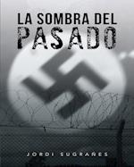La sombra del pasado af Jordi Sugranes
