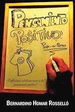 Pensamiento Positivo Pret a Porter af Bernardino Homar Rossello