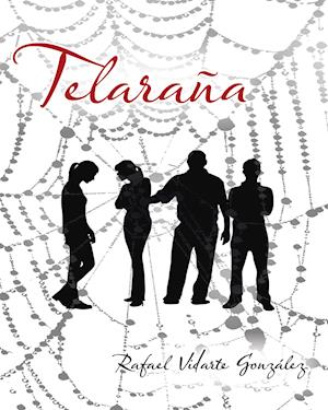 Telaraña af Rafael Vidarte Gonzalez