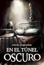 En El Tunel Oscuro af Jordi Sugranes