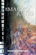de Marzo a Junio af Alejandro Bayona Barriocanal