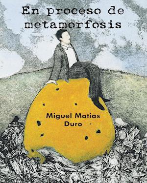 En proceso de metamorfosis