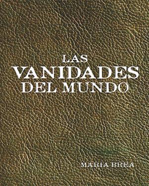 Las vanidades del mundo af Maria Brea