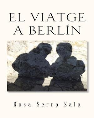 EL VIATGE A BERLÍN