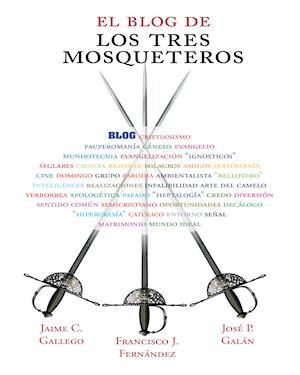 El blog de los Tres Mosqueteros