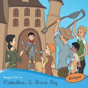 Valentino, a Brave Boy/Valentino, Un Joven Valiente