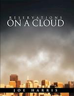 Reservations on a Cloud