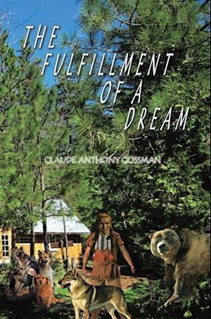 Fulfillment of a Dream