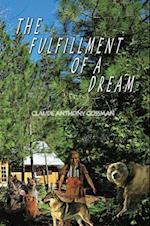 Fulfillment of a Dream af CLAUDE ANTHONY GOSSMAN