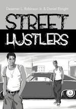 Street Hustlers af Daniel Ebright, Desemer L. Robinson Jr