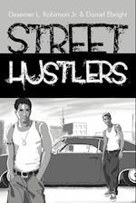 Street Hustlers af Desemer L. Robinson Jr, Daniel Ebright