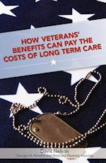 How Veterans' Benefits Can Pay the Costs of Long Term Care