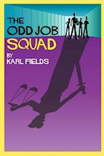 The Odd Job Squad af Karl Fields
