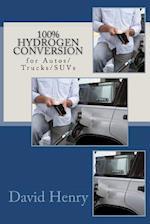 100% Hydrogen Conversion