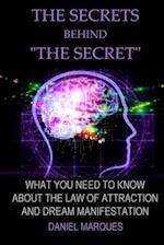 The Secrets Behind the Secret