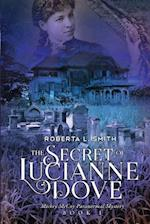 The Secret of Lucianne Dove af Roberta L. Smith