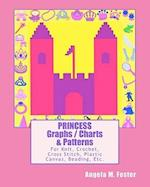 Princess Graphs / Charts & Patterns af Angela M. Foster