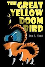The Great Yellow Doom Bird af Jon A. Hunt