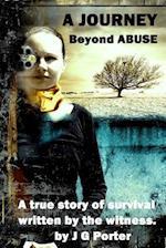 A Journey Beyond Abuse af J. G. Porter