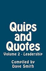 Quips and Quotes Vol 2 - Leadership