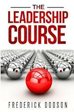 The Leadership Course af Frederick Dodson