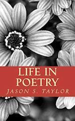 Life in Poetry af Jason S. Taylor