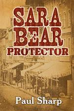 Sara Bear Protector af Paul Sharp