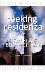 Seeking Residenza or How Rome Became Home. af Geoff Spedding