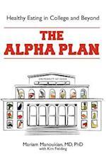 The Alpha Plan af Phd Mariam Manoukian MD, Kim Fielding