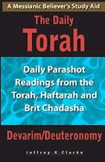 The Daily Torah - Devarim/Deuteronomy