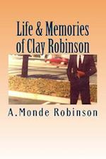 Life & Memories of Clay Robinson