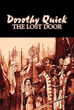 The Lost Door af Dorothy Quick