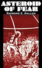 Asteroid of Fear by Raymond Z. Gallun, Science Fiction, Adventure, Fantasy